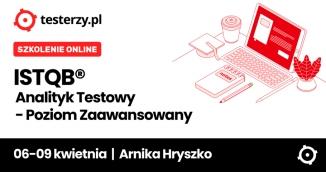 Szkolenie: ISTQB Poziom Zaawansowany - Analityk Testów