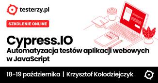 Cypress.IO - Automatyzacja testów aplikacji webowych w JavaScrip