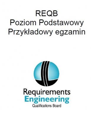 Przykładowy (oficjalny) egzamin REQB Poziom Podstawowy