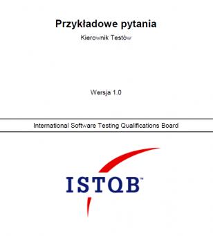 Przykładowy egzamin ISTQB Poziom Zaawansowany - Kierownik Testów [PL]