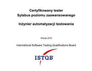 Sylabus ISTQB® Poziomu Zaawansowanego Inżynier Automatyzacji Testowania [PL]