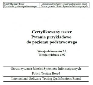 Pytania przykładowe do egzaminu ISTQB Poziomu Podstawowego