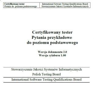 Pytania przykładowe do egzaminu ISTQB® Poziomu Podstawowego